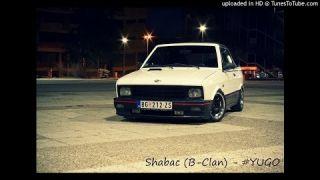 Shabac (B-Clan) - #YUGO
